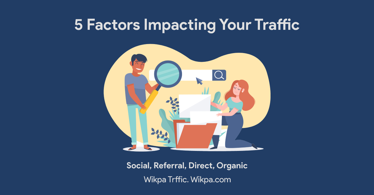 5 Factors Impacting Traffic