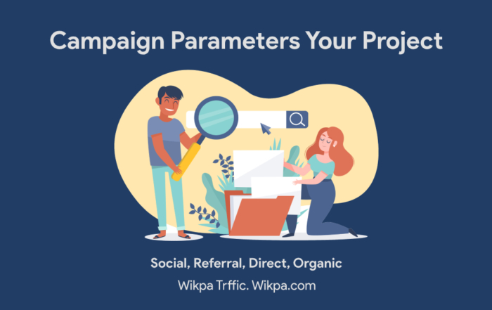 Campaign Parameters Your Project